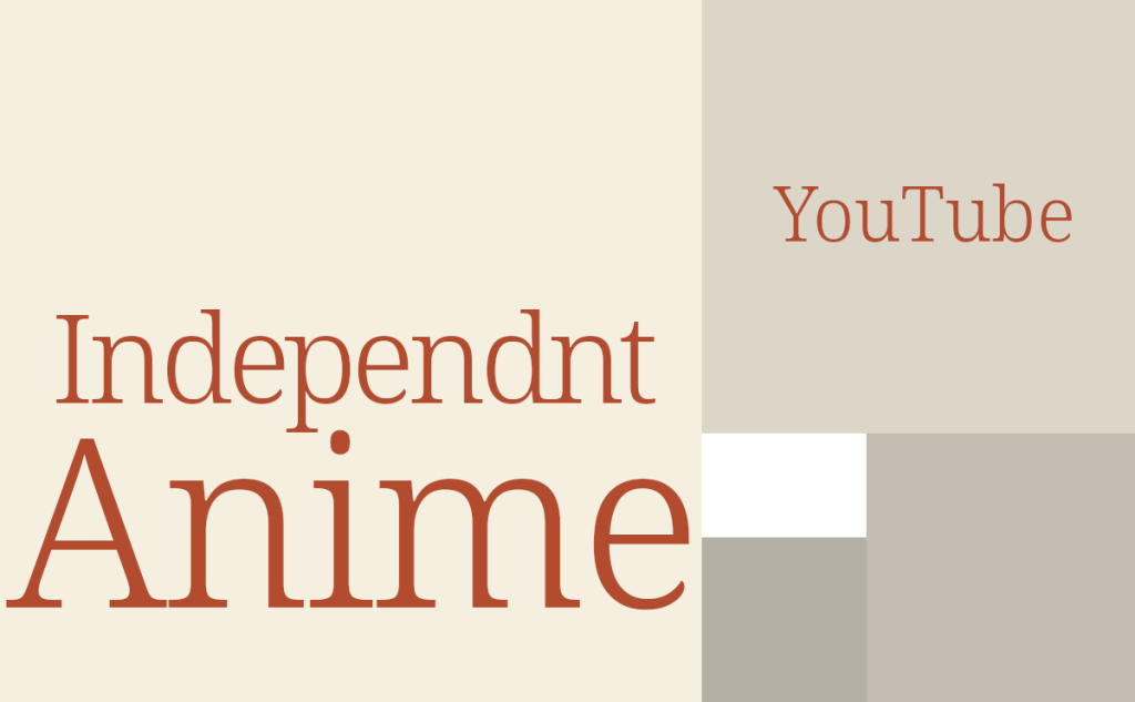 independent anime