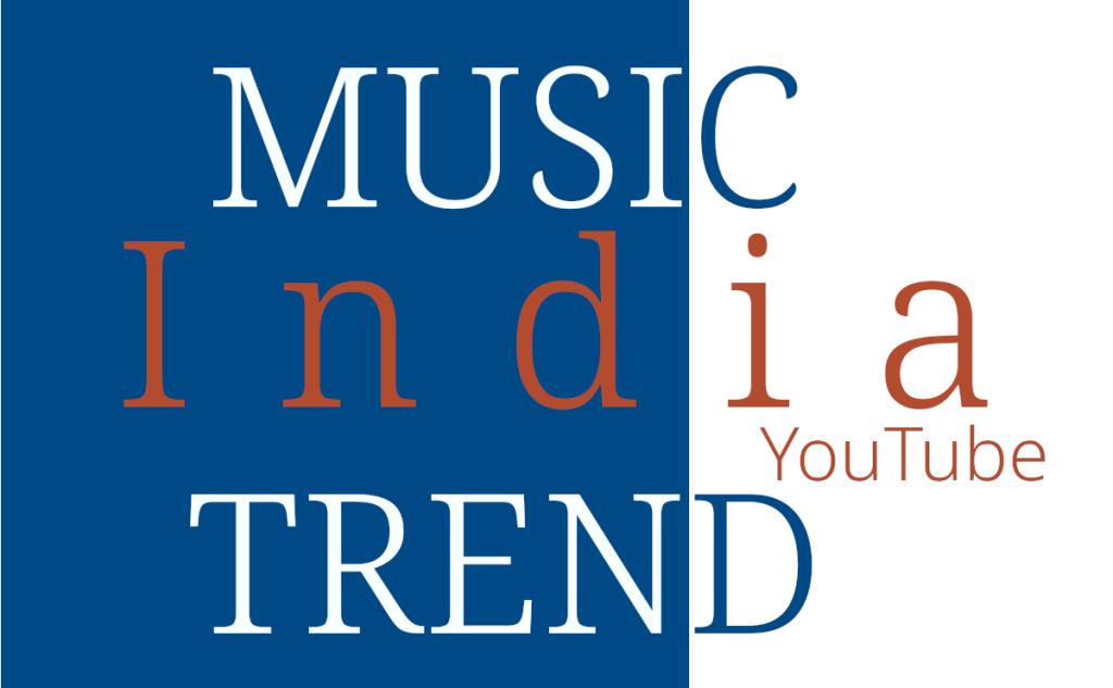 IN India Music Trend