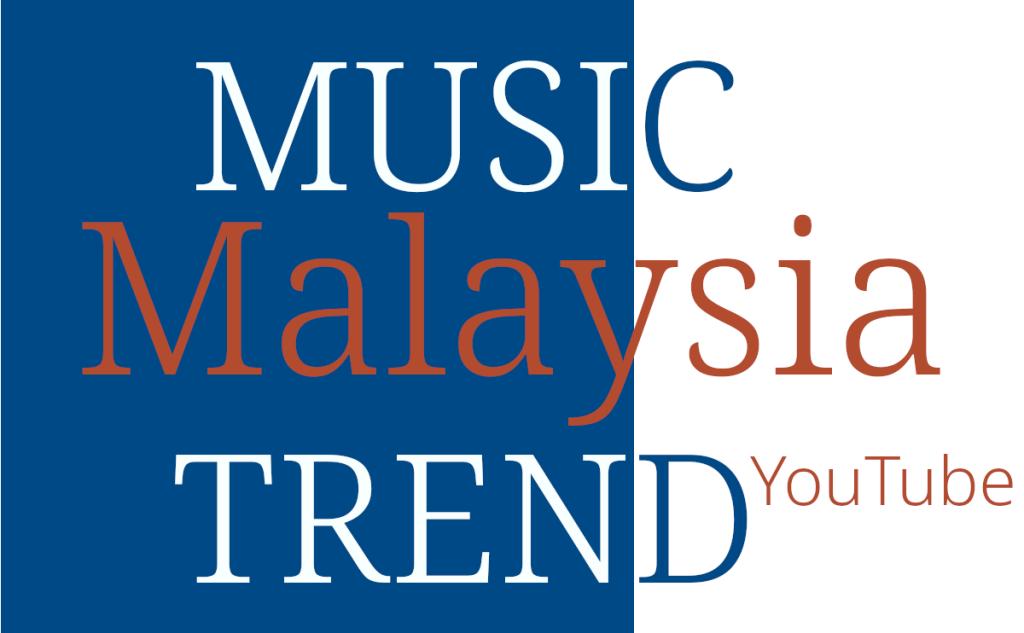 Malaysian Music Trend
