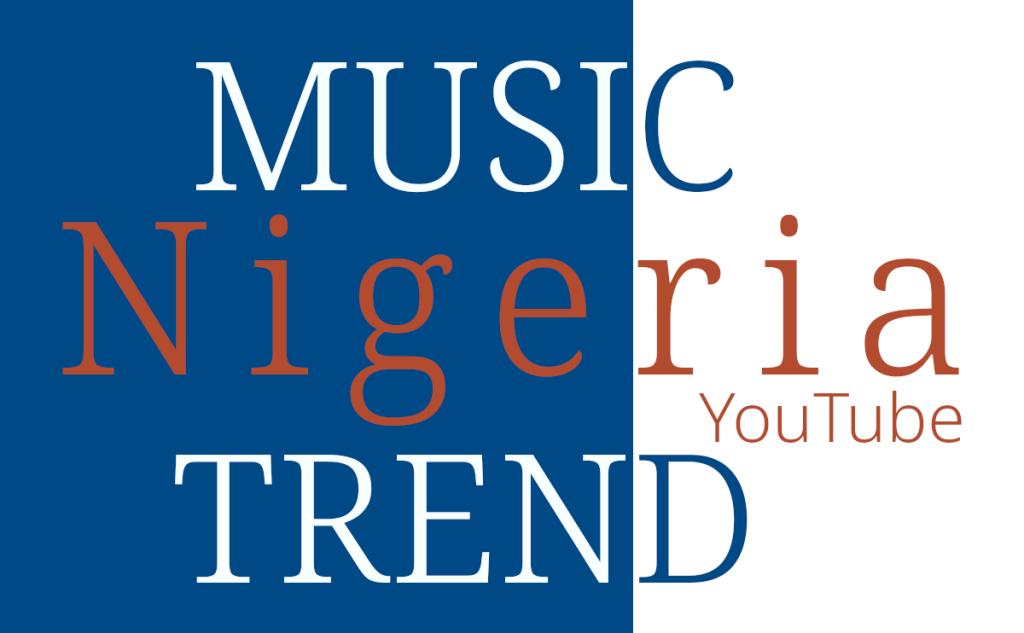 NG Nigeria Music Trend