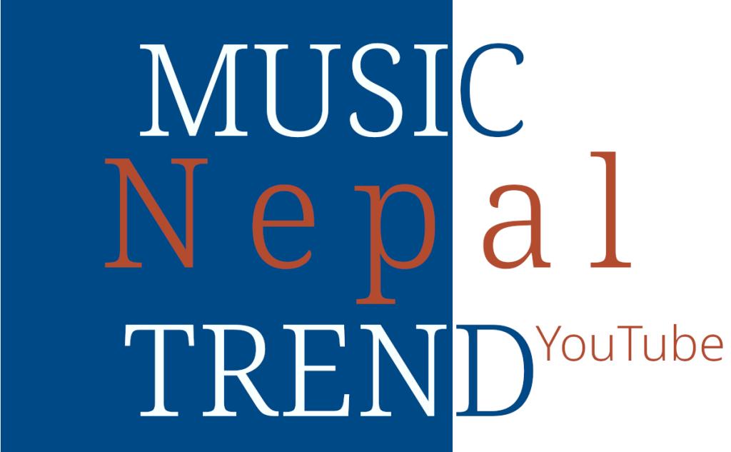 Nepal Music Trend