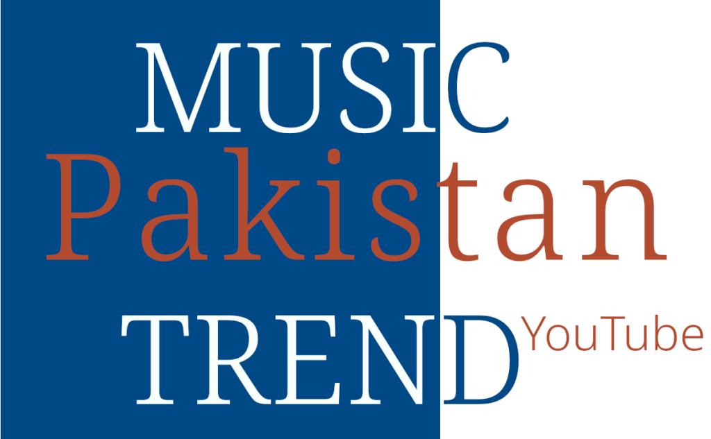 Pakistan Music Trend