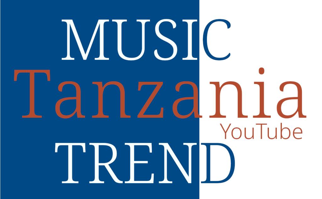 TZ Tanzania Music Trend