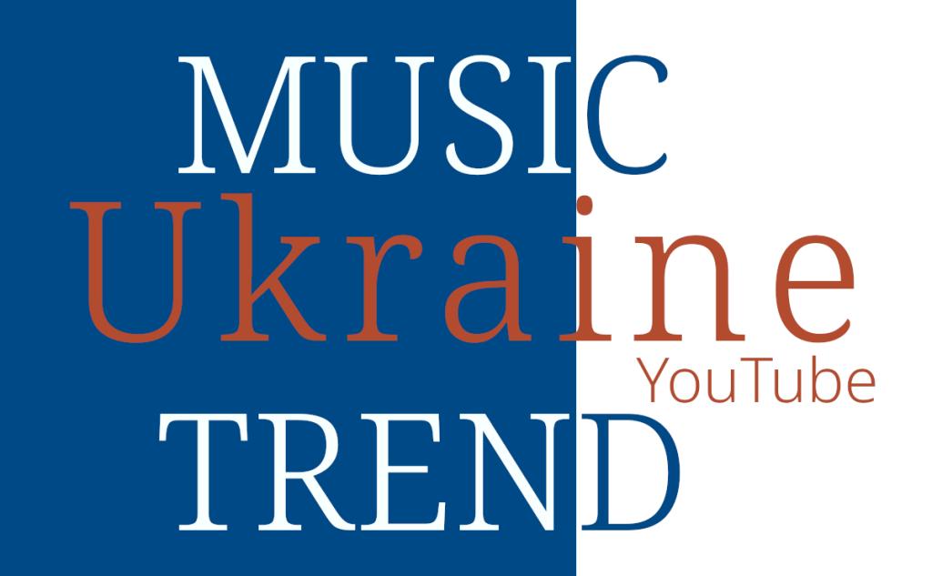 UA Ukraine Music Trend