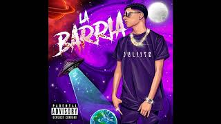 Juliito - La Barria