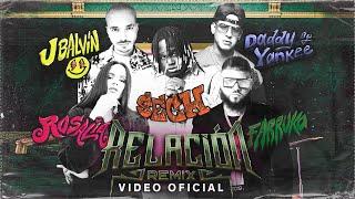 Sech, Daddy Yankee, J Balvin ft. Rosalía, Farruko - Relación Remix (Video Oficial)